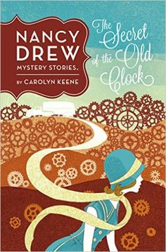 The Secret of the Old Clock #1 (Nancy Drew): Carolyn Keene ...