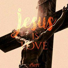 """""""Jesus is love"""""""
