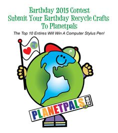 Planetpals Earthday Contest 2015!  Win a Stylus Pen