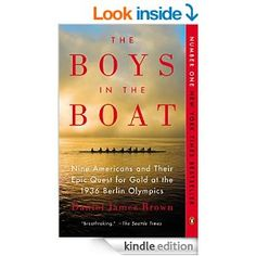 WANT TO READ: The Boys on the Boat: Nine Americans and their Epic Quest for Gold at the 1936 Berlin Olympics by Daniel James Brown, a book on the bestseller list
