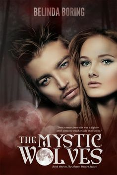 Tome Tender: Mystic Wolves by Belinda Boring (Mystic Wolves, #1...