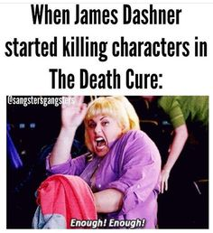 Yes! One death was enough! But no, it was not enough bloodshed for James.
