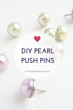 DIY Pearl Push Pins Tutorial