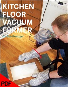 Kitchen Floor Vacuum Former, 1ed