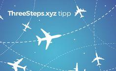 Hier gibt es noch 7 weitere Tipps, wie Du am besten bei Deinen Flugbuchungen sparen kannst.