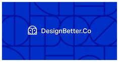 Elevate your work with the best design practices, stories, and ideas from leading design experts—all on DesignBetter.Co