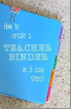 Making a teacher binder that works for YOU and what you actually need! I'm SO setting this up for next year...