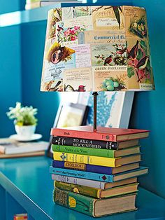 make a lamp from a stack of old books and cover a self-adhesive lampshade with decorative paper or book pages to complete the look.