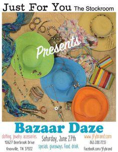 Special event, 9am-7pm Sat. June 27th. Blow out deals & lots of great surprises-Mark your calendars! #JFY #BazaarDaze