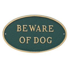 Montague Metal Products Oval Beware of Dog Statement Garden Plaque Finish:
