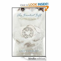 Just got this one in the mail! EEEE!! Amazon.com: The Greatest Gift: Unwrapping the Full Love Story of Christmas eBook: Ann Voskamp: Kindle Store