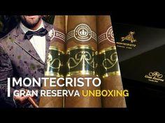 MONTECRISTO GRAN RESERVA CIGAR UNBOXING!