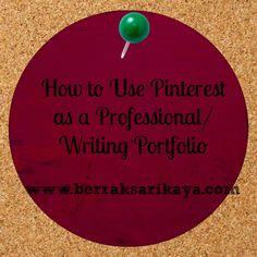 How to Use Pinterest as a Professional/Writing Portfolio