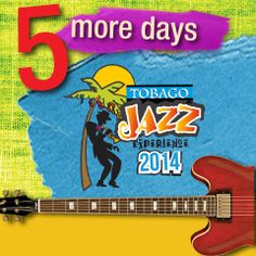 The countdown to the Tobago Jazz Experience has begun! 5 days and counting.   #Tobago #Trinidad #TrinidadAndTobago #TobagoJazz #TobagoJazzExperience #Jazz #TobagoBookings