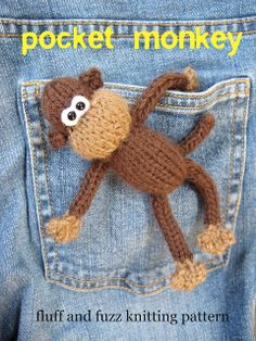 Pocket Monkey by fluff and fuzz, designs by Amanda Berry, via Flickr    I know this is a knit pattern, but so cute.
