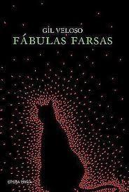 Gil Veloso, Fábulas Farsas, Opera Prima :: Aqui No Megaleitores Você Encontra Tudo Em Livros No Gênero Contos