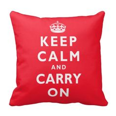 Keep Calm and Carry On Pillow with YOUR COLOR for the background and text or keep the Keep Calm Decor as you see it. CLICK: http://www.zazzle.com/keep_calm_and_carry_on_pillow_with_your_color-189556123544951758?rf=238147997806552929  CALL Linda for HELP: 239-949-9090 Lots of Keep Calm Decorating ideas and Gifts.   More Personalized Decor and Gifts SHOP HERE: http://www.Zazzle.com/LittleLindaPinda*