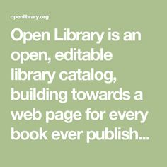 Open Library is an open, editable library catalog, building towards a web page for every book ever published. Read, borrow, and discover more than books for free. Best Books To Read, Good Books, Marketing Topics, Sandra Brown, Productive Things To Do, Law Books, 12th Book, Open Library, English Language Learners