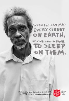 """Salvation Army spring 2015 campaign ad """"It's time to end poverty in Canada."""" """"Everyone has an email address. It's time everyone had a home address. World Problems, We Are The World, Thats The Way, Social Issues, Social Work, Marketing, Love Words, Compassion, Advertising"""
