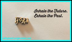 Inhale the future!  Exhale the past!!!  #catchyoursparkle