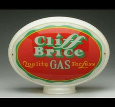 Cliff Brice Quality Gas For Less gas pump globe