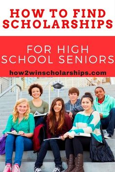How to Find Scholarships for High School Seniors (and other students!)