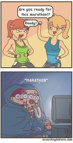 My kind of marathon!