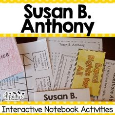 Susan B. Anthony-This packet was created for your Susan B. Anthony unit. It provides hands- on activities.  These activities are perfect for interactive notebooking or can be stored in the provided Historical People Pocket. Each activity comes with projectable copy to make it easier to complete with the students.