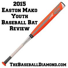 Key Features of the 2015 Easton Mako Youth Baseball Bat #baseball #easton  Click to learn more!