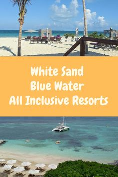White Sand Blue Water All Inclusive Resorts Family All Inclusive, Adult Only All Inclusive, All Inclusive Resorts, Best Honeymoon, Turks And Caicos, White Sand Beach, Jamaica, Mexico, Tours