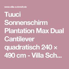 Tuuci Sonnenschirm Plantation Max Dual Cantilever quadratisch 240 × 490 cm - Villa Schmidt Hamburg