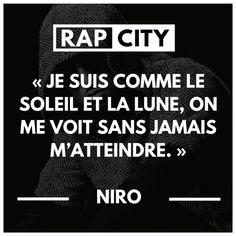 Je suis comme le soleil et la lune, on me voit sans jamais m'atteindre #punchline #niro #rap #rapfrancais #citation Best Punchlines, Phrase Rap, Rap City, Quote Citation, French Quotes, Pick Up Lines, Amazing Pics, Good Vibes Only, Some Words