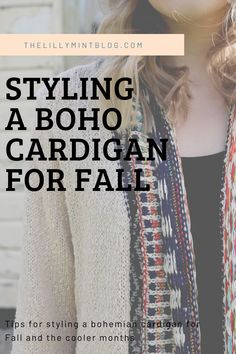 Bohemian cardigans are right on trend - here's how to style a boho cardigan for fall and beyond! Boho Fashion, Cardigans, Mint, Bohemian, Fall, Blog, How To Wear, Style, Autumn