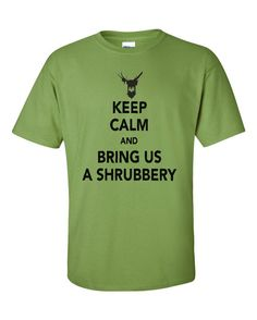 """Monty Python and the Holy Grail Inspired T-Shirt - """"Keep Calm and Bring Us a Shrubbery"""" Gift British Humour Nerd Men Women"""