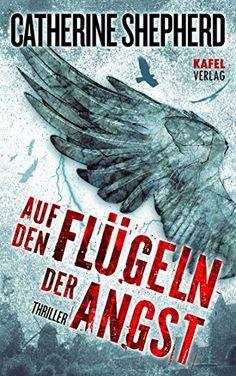 MEin eBook Tipp für heute  Auf den Flügeln der Angst: Thriller (Zons-Thriller 4) von Catherine Shepherd, http://www.amazon.de/dp/B00N30B558/ref=cm_sw_r_pi_dp_HIkdvb1EGJBJ2