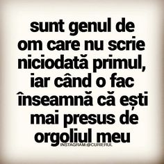 (9) Curierul - Fotografii Motivational Words, Inspirational Quotes, Let Me Down, Cute Texts, Sweet Words, Some Quotes, True Words, Relationship Quotes, Favorite Quotes