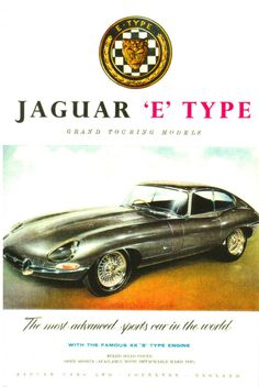 early Jaguar E-Type Ad Vintage Sports Cars, British Sports Cars, Exotic Sports Cars, Jaguar Xk, Jaguar E Type, Jaguar Cars, Jaguar Daimler, Automobile, Car Advertising