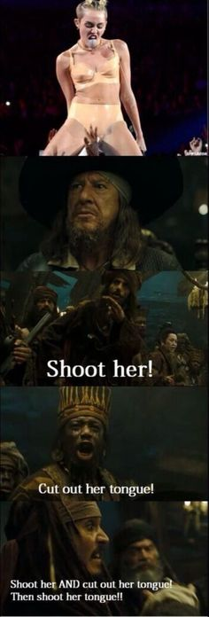 Jack Sparrow's solution for our little Miley Cyrus problem