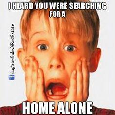 Don't go alone. Hire a REALTOR.