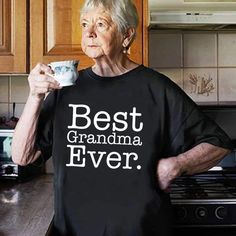 Best grandma ever t-shirt cool funny t-shirt tee top shirt great gift present idea for grandma ladies cute t-shirt for nana grandma Cute Tshirts, Tee Shirts, Tees, Nana Grandma, Mom And Daughter Matching, Casual Outfits, Casual Clothes, Grandparent Gifts, Cheap T Shirts