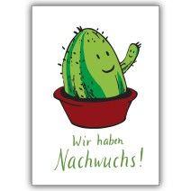 Lustige Geburtsanzeigen Karte mit Kaktus: Wir haben Nachwuchs!