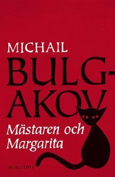 Mästaren och Margarita - ett mästerligt litterärt verk!