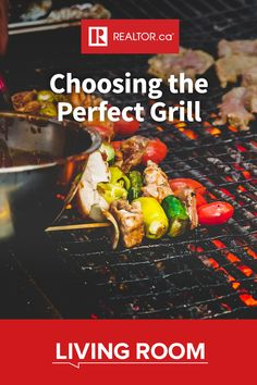 Take the guesswork out of choosing the right type of grill for your next summer barbeque with these helpful hints from REALTOR.ca Living Room.  #grills #barbecue #grilling #charcoalgrill #propanegrill #BBQ