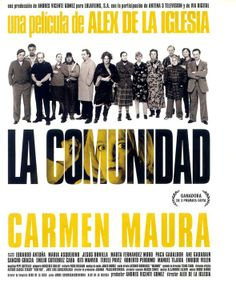La comunidad (2000). Gran actuación de la española Carmen Maura en un filme de fino humor negro. Imperdible
