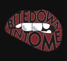 Bite down into me T-Shirt