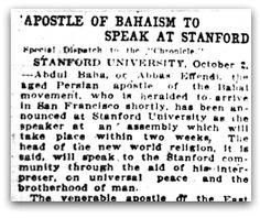 Apostle of Bahá'ísm to Speak at Stanford