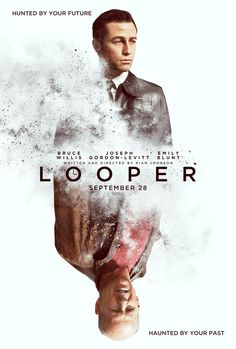 Looper. Starring Joseph Gordon-Levitt, Emily Blunt, and Bruce Willis. Opening 09.28.12