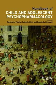 Handbook of Child and Adolescent Psychopharmacology; Ben Vitiello Gabriele Masi Donatella Marazziti; Hardback