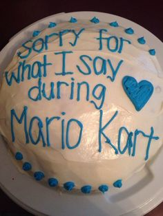 """""""Mario Kart truth lol"""" Excuse you. Mario Kart is no laughing matter. That shit is life or death. Mario Kart, Pretty Cakes, Cute Cakes, Bad Cakes, Funny Cake, Funny Birthday Cakes, Amazing Cakes, I Laughed, Tapas"""