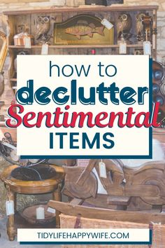 How To Declutter Sentimental Items and Overcome the Guilt Do you struggle when it comes to decluttering sentimental items? Try these proven strategies to help eliminate the excess and showcase the rest. Declutter Home, Declutter Your Life, Organizing Your Home, Organizing Tips, Decluttering Ideas, Clutter Organization, Home Organization Hacks, Household Organization, House Cleaning Tips